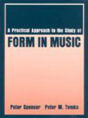 A practical approach to the study of form in music